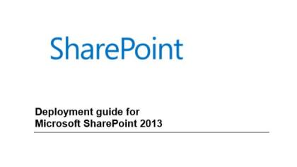 Deployment guide for Microsoft SharePoint 2013